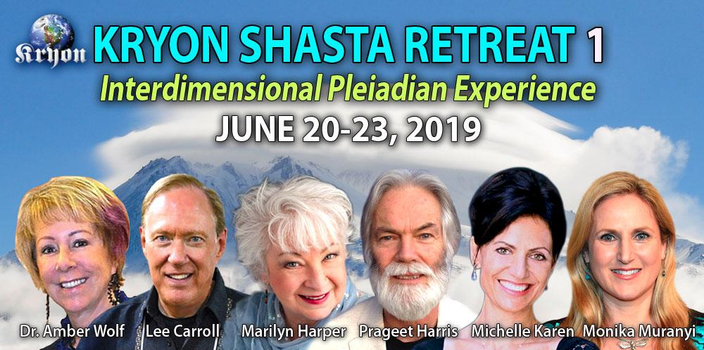 Kryon Shasta Retreat - June 20-23, 2019